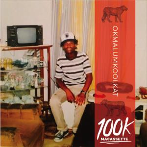 Album 100k Macassette Mixtape (Explicit) from Okmalumkoolkat