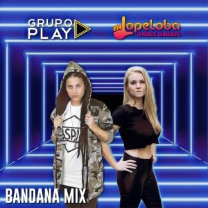 Grupo Play的專輯Bandana Mix