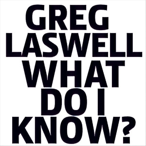 Album What Do I Know? from Greg Laswell