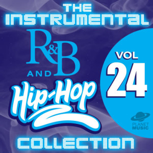 The Hit Co.的專輯The Instrumental R&B and Hip-Hop Collection, Vol. 24