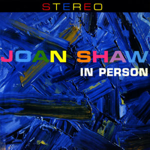 Album In Person from Joan Shaw