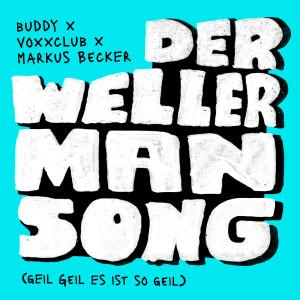 Album Der Wellerman Song (Geil Geil Es ist so geil) from Buddy