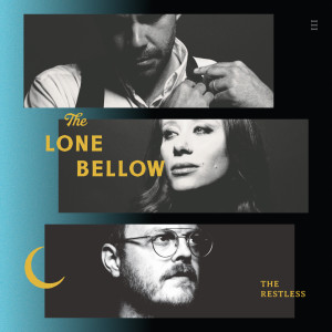 Album The Restless from The Lone Bellow