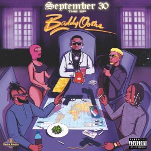 Album September 30 from Baddy Oosha