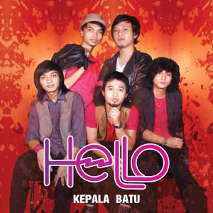 Album Kepala Batu from Hello