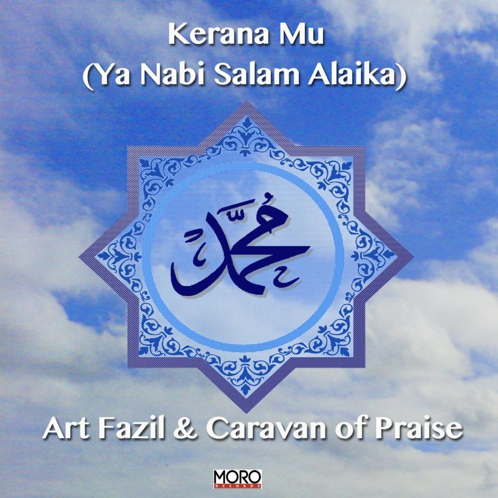 Kerana Mu (Ya Nabi Salam Alaika)