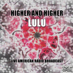 Album Higher And Higher (Live) from Lulú