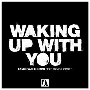 Armin Van Buuren的專輯Waking Up With You