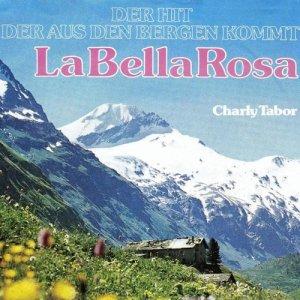 อัลบัม La Bella Rosa ศิลปิน Charly Tabor