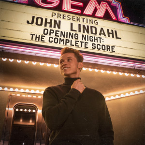 Album Opening Night: The Complete Score from John Lindahl