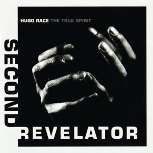Album Second Revelator from Hugo Race & The True Spirit