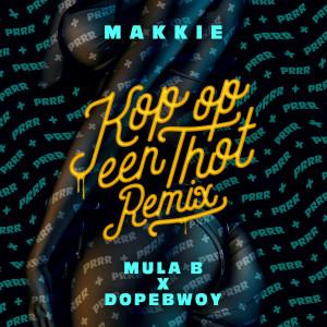 Album Kop Op Een Thot (Remix) [Mula B & Dopebwoy] (Explicit) from Drummakid