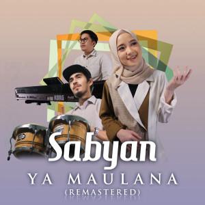 Album Ya Maulana (Remastered) from Sabyan