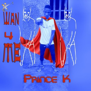 Album Wan 4 Me from Prince K