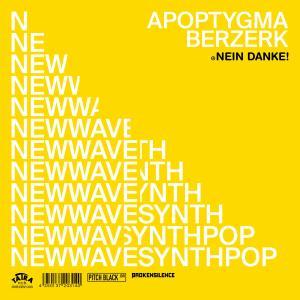 Album Nein Danke! (2-Track Teaser) from Apoptygma Berzerk