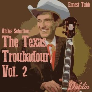 Album Oldies Selection: The Texas Troubadour, Vol. 2 from Ernest Tubb