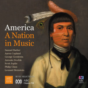 Album America – A Nation In Music from Samuel Barber