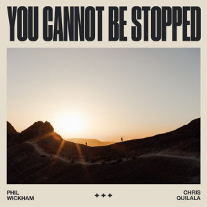 Album You Cannot Be Stopped from Chris Quilala
