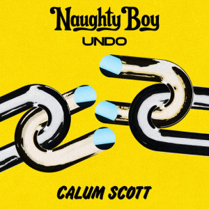 Listen to Undo song with lyrics from Naughty Boy