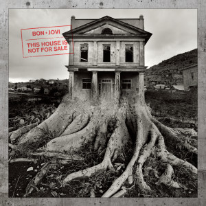 This House Is Not For Sale 2018 Bon Jovi