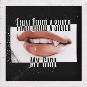 Album My Girl from Silver