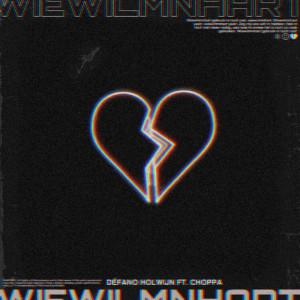 wiewilmnhart (feat. Choppa) (Explicit)