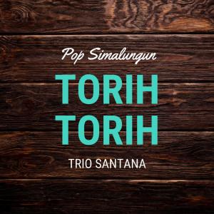 Torih - Torih dari Trio Santana