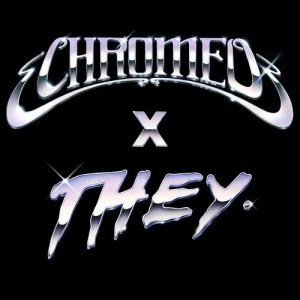 Album Must've Been (feat. DRAM) (Chromeo x THEY. Version) from D.R.A.M.