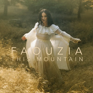 Dengarkan This Mountain lagu dari Faouzia dengan lirik
