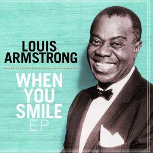 Louis Armstrong的專輯When You Smile EP