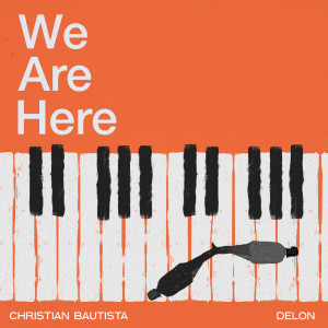 Christian Bautista的專輯We Are Here