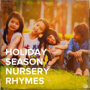 Kids - Children的專輯Holiday Season Nursery Rhymes