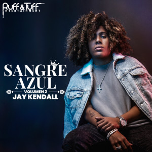 Album Sangre Azul, Vol. 2 from Jay Kendall