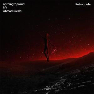 nothingtoproud的專輯Retrograde (Explicit)
