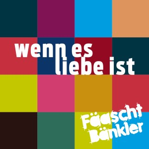 Album Wenn es Liebe ist from Fäaschtbänkler