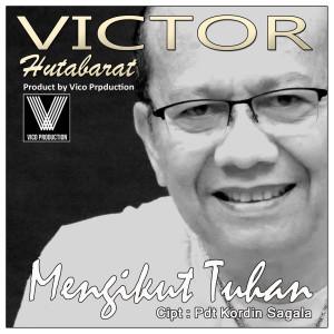 Mengikut Yesus dari Victor Hutabarat