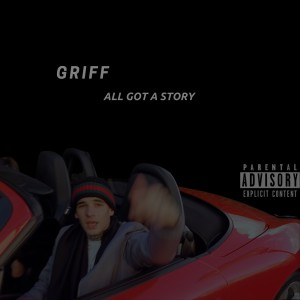 Album All Got a Story (Explicit) from Griff