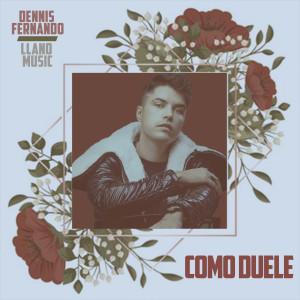 Album Como Duele from Dennis Fernando