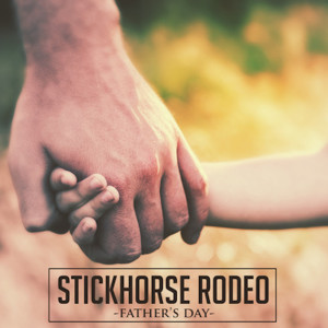 Album Father's Day from StickHorse Rodeo