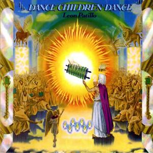 Dance Children Dance 1979 Leon Patillo