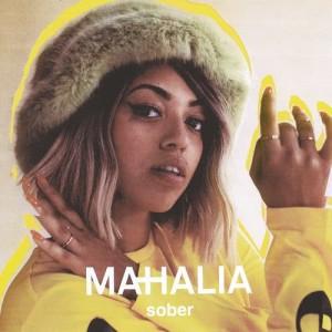 Listen to Sober song with lyrics from Mahalia
