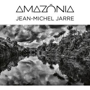 Album Amazônia from Jean-Michel Jarre
