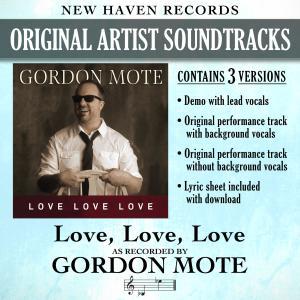 Album Love, Love, Love (Performance Tracks) - EP from Gordon Mote