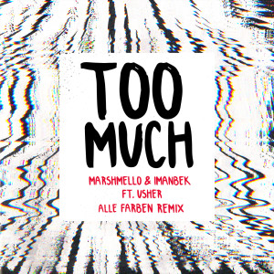Usher的專輯Too Much (Alle Farben Remix)