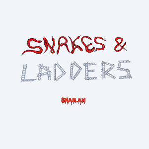 Album Snakes & Ladders from Shailan