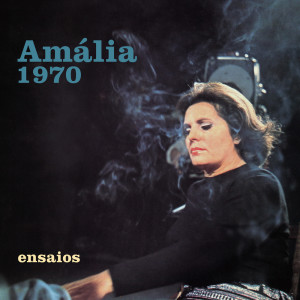 Album Ensaios (Rehearsal Sessions) from Amália Rodrigues