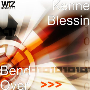 Album Bend Over from Kenne Blessin