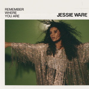 Jessie Ware的專輯Remember Where You Are (Edit)
