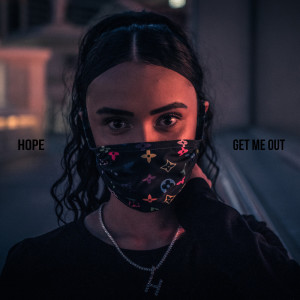 Album Get Me Out from Hope
