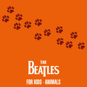 Album The Beatles For Kids - Animals from The Beatles